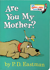 Are You My Mother? Big Bright and Early Board Books