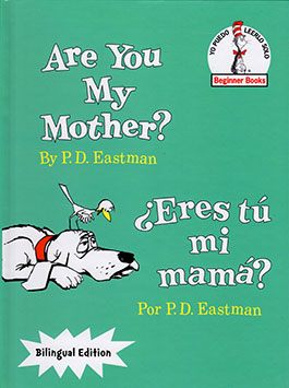 ¿Eres mi Mama? Bright and Early Board Books, Spanish Edition