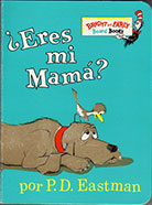 ¿Eres mi Mama? Bright and Early Board Book
