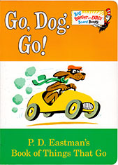 Go, Dog. Go! Big Bright and Early Board Book