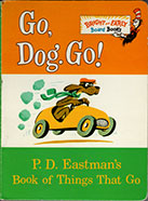 Go, Dog. Go! Bright and Early Board Book