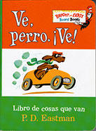 Ve, perro. ¡Ve! Spanish Board Book